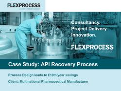 Flex Process Case Study_API Recovery